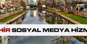 Eskişehir Sosyal Medya Hizmetleri