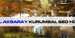 İstanbul Aksaray Kurumsal Seo Hizmetleri