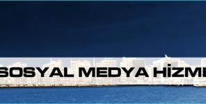 İzmir Sosyal Medya Hizmetleri