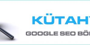 Kütahya Google Seo Bölgesel