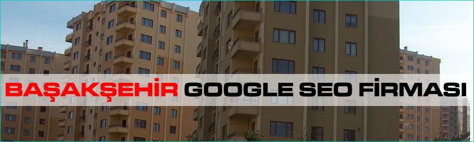 basaksehir-google-seo-firmasi