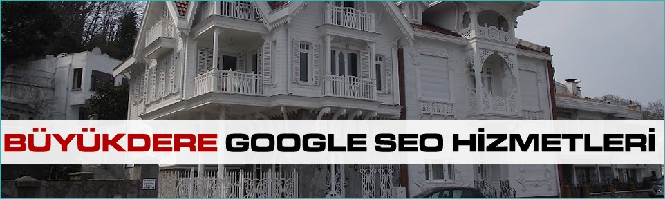 buyukdere-google-seo-hizmetleri