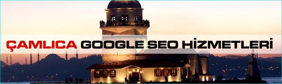 camlica-google-seo-hizmetleri