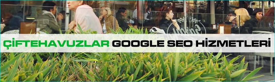ciftehavuzlar-google-seo-hizmetleri
