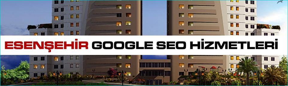 esensehir-google-seo-hizmetleri