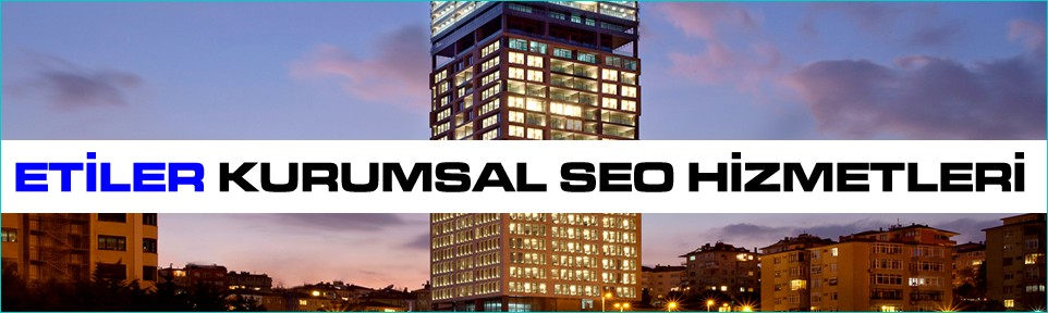 etiler-kurumsal-seo-hizmetleri