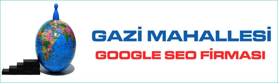 gazi-mahallesi-google-seo-firmasi