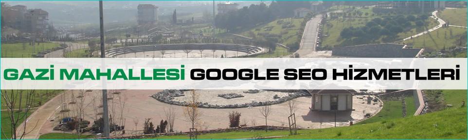 gazi-mahallesi-google-seo-hizmetleri