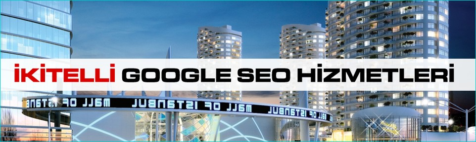 ikitelli-google-seo-hizmetleri