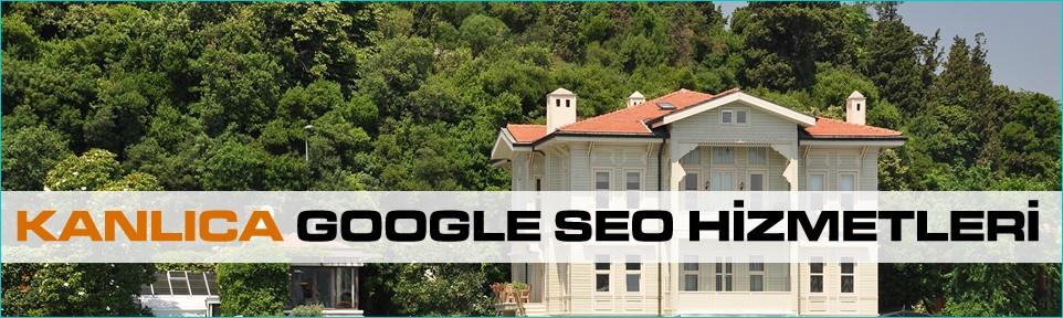 kanlica-google-seo-hizmetleri