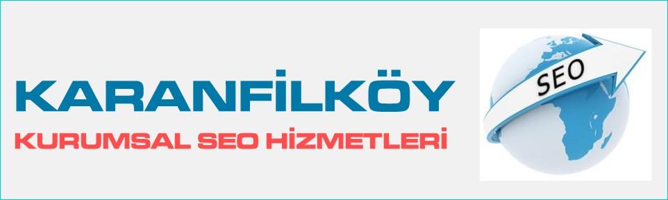 karanfilkoy-kurumsal-seo-hizmetleri