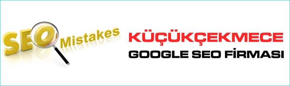 kucukcekmece-google-seo-firmasi