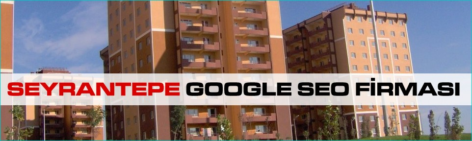 seyrantepe-google-seo-firmasi