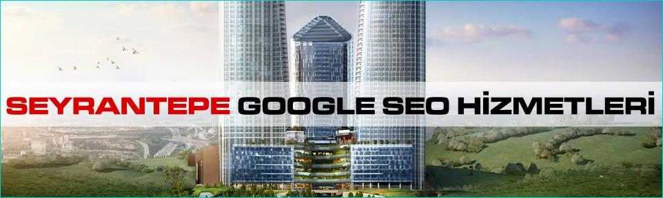 seyrantepe-google-seo-hizmetleri
