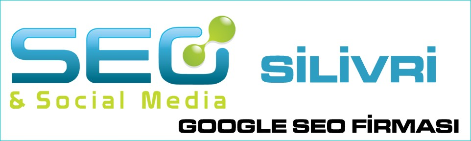 silivri-google-seo-firmasi