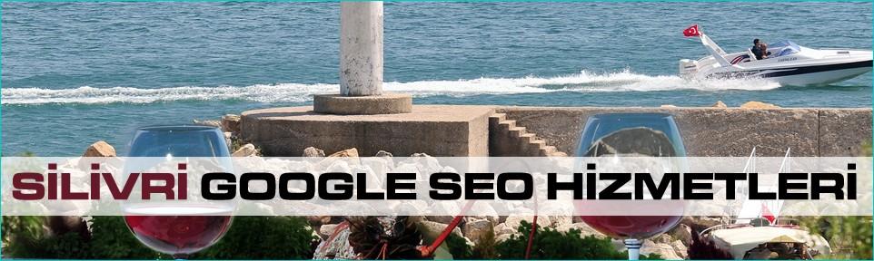 silivri-google-seo-hizmetleri