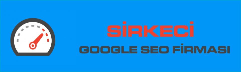 sirkeci-google-seo-firmasi