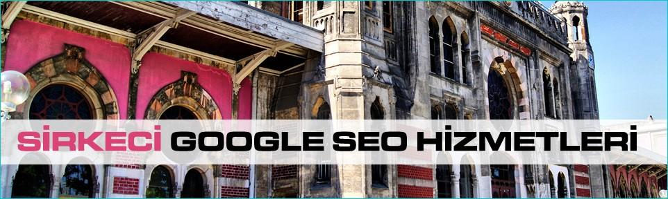 sirkeci-google-seo-hizmetleri