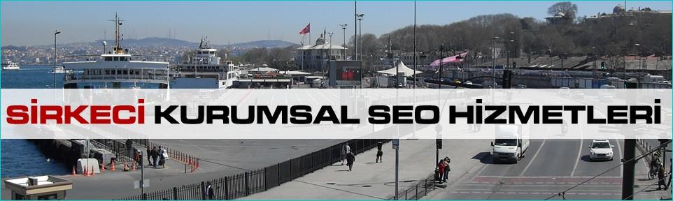 sirkeci-kurumsal-seo-hizmetleri
