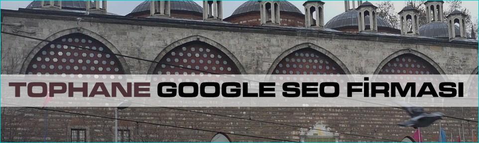 tophane-google-seo-firmasi