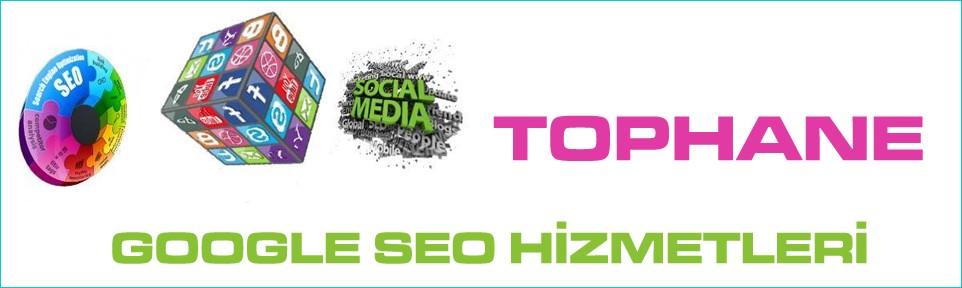 tophane-google-seo-hizmetleri