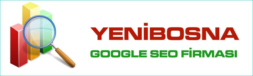 yenibosna-google-seo-firmasi