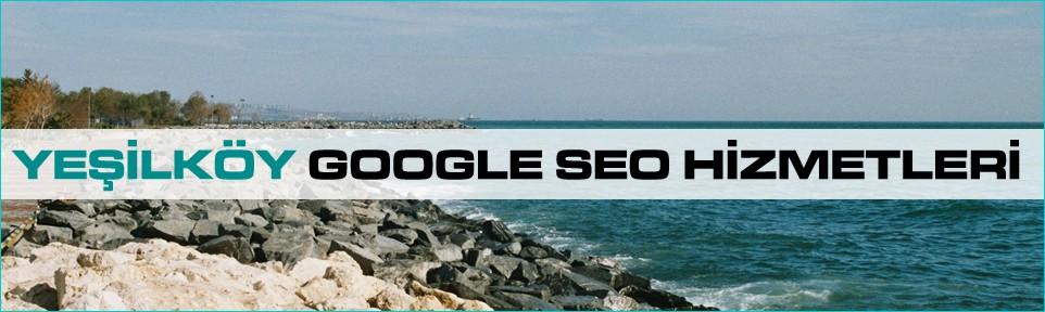 yesilkoy-google-seo-hizmetleri
