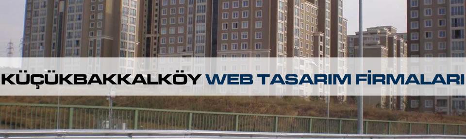 kucukbakkalkoy-web-tasarim-firmalari